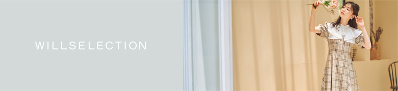 �E�B���Z���N�V����(WILLSELECTION)